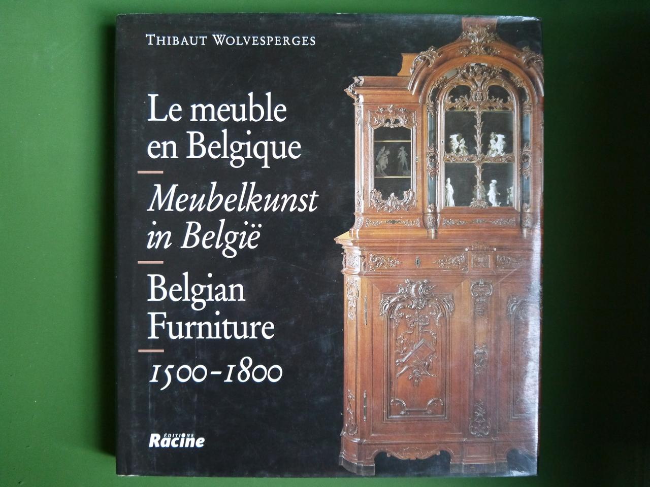 bouquinerie belgicana le meuble en belgique thibaut wolvesperges racine 2000 livres. Black Bedroom Furniture Sets. Home Design Ideas