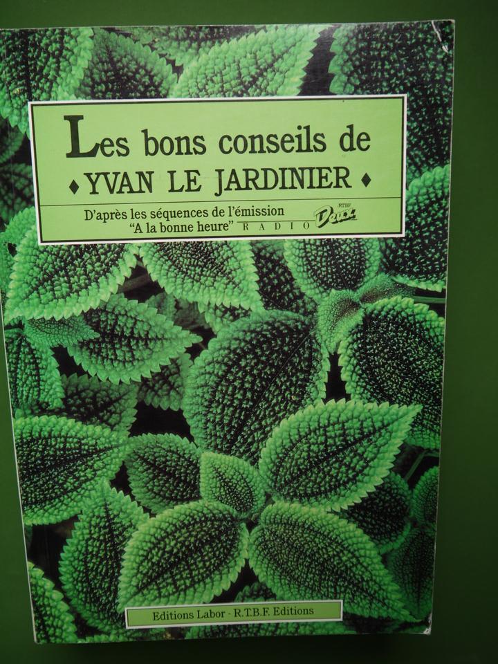 Boutique belgicana les bons conseils d 39 ivan le for Jardinier conseil
