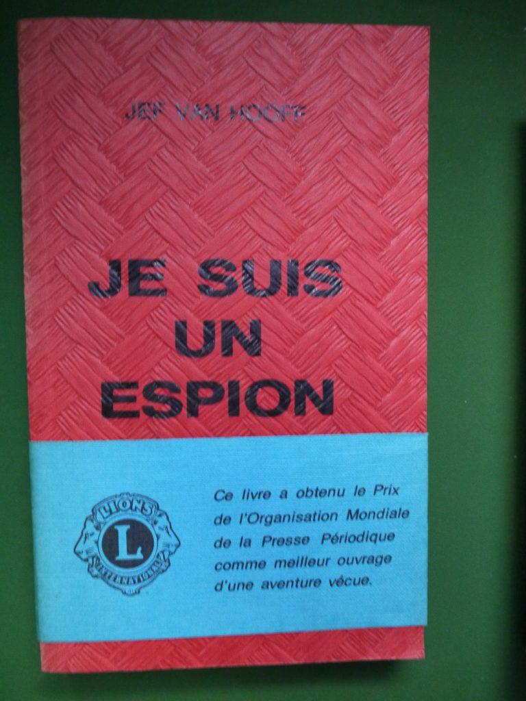 bouquinerie belgicana je suis un espion jef van hooff auto dition non dat livres. Black Bedroom Furniture Sets. Home Design Ideas